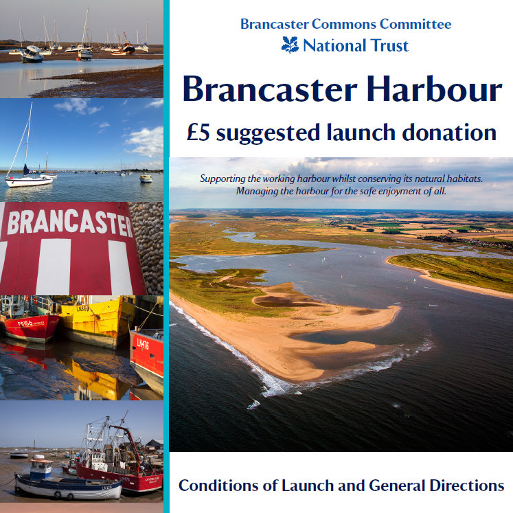 Brancaster Harbour | Conditions of Launch & General Directions, Brancaster Staithe, Norfolk - Sailing & Watersports - Supporting the working harbour whilst conserving its natural habitats.  Managing the harbour for the safe enjoyment of all. 
